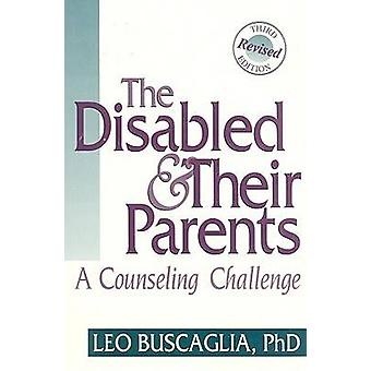 The Disabled and Their Parents (3rd) by BUSCAGLIA - 9781556422577 Book