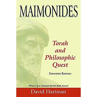Maimonides - Torah and Philosophic Quest by David Hartman - 9780827609