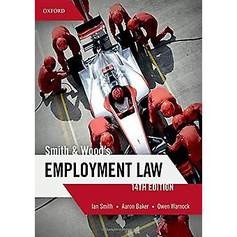 Smith & Wood's Employment Law by Ian Smith - 9780198824893 Book