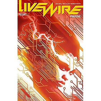 Livewire Volume 1 - Fugitive by Vita Ayala - 9781682153017 Book