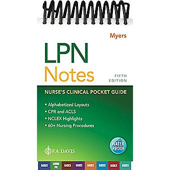 LPN Notes - Nurse's Clinical Pocket Guide by Ehren Myers - 97808036997