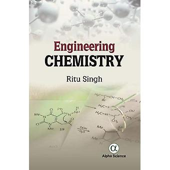 Engineering Chemistry by Ritu Singh - 9781783323555 Book