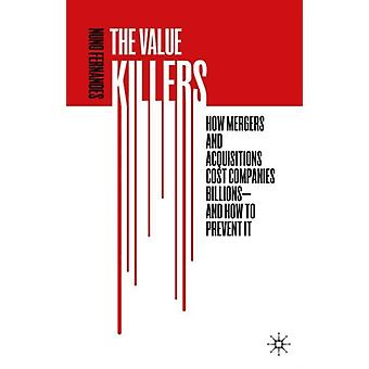 The Value Killers by Fernandes & Nuno