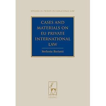 Zaken en materialen over internationaal privaatrecht van de EU