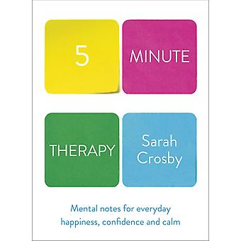 Five Minute Therapy par Crosby & Sarah