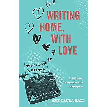 Writing Home - with Love by Amy Laura Hall - 9781498282628 Book