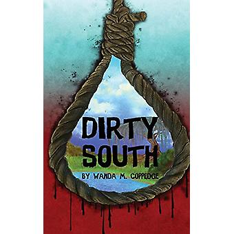 Dirty South by Wanda M Coppedge - 9781943515837 Book