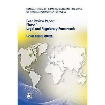 Hong Kong - China 2011 - Phase 1 by Global Forum on Transparency and E