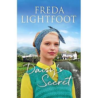 Daisy's Secret A sweeping tale of friendship and second chances 5 Lakeland Sagas