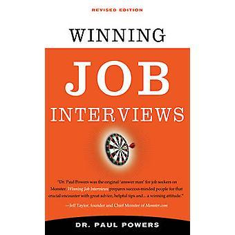 Winning Job Interviews by Paul Powers
