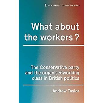 What About the Workers par Andrew Taylor