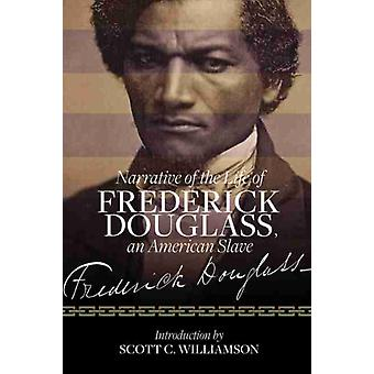 Narrative of the Life of Frederick Douglass an American Slave by Frederick Douglass