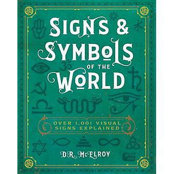 Signs  Symbols of the World by D.R. McElroy