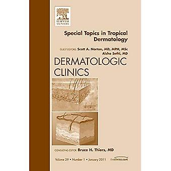 Special Topics in Tropical Dermatology