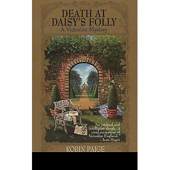 Death at Daisys Folly by Robin Paige