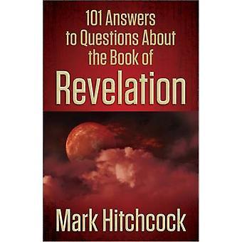 101 vastauksia kysymyksiin Ilmestyskirja Mark Hitchco