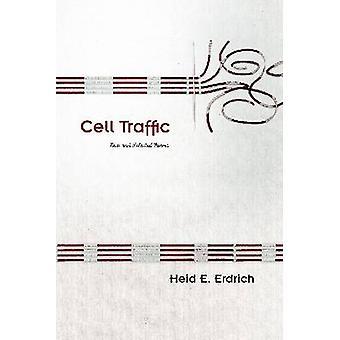 Cell trafik - nya och valda dikter av Heid Erdrich - 9780816530083