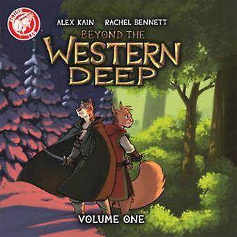 アレックス ケイン - レイチェル ・ ベネット - 9781632291035 によって西部の深いを超えて