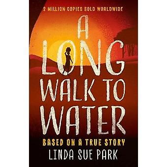 A Long Walk to Water - Based on a True Story by Linda Sue Park - 97817