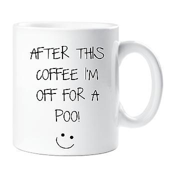 Después de este café me voy por una taza de Poo