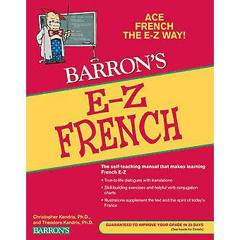 E-Z French (5th Revised edition) by Christopher Kendris - Theodore Ke