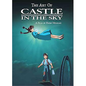 The Art of Castle in the Sky by Hayao Miyazaki - 9781421582726 Book