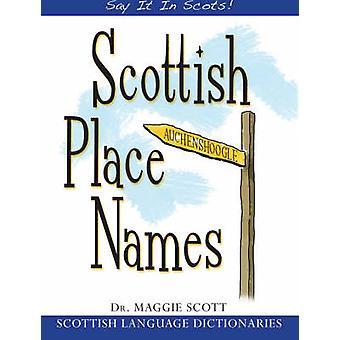 Skotska ortnamn av Maggie Scott - 9781845021931 bok
