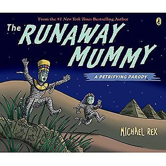 La momia fugitiva: Una parodia petrificante