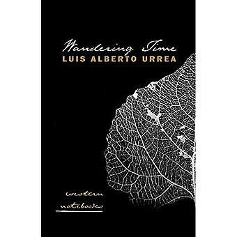 Vandrande tid: Västra anteckningsböcker (Camino del Sol)
