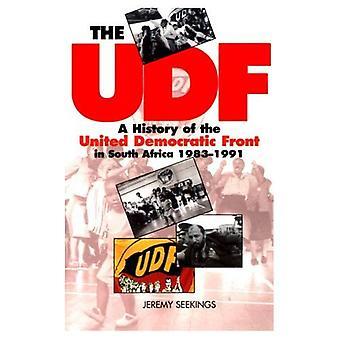Die UDF-Datei: Eine Geschichte der demokratischen Einheitsfront in Südafrika, 1983-1991