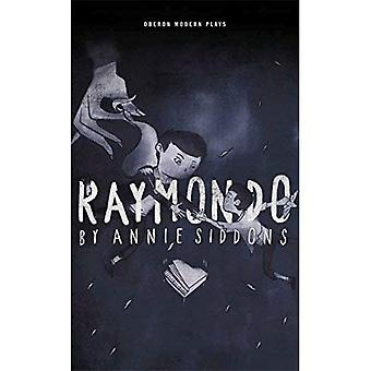 Raymondo (Oberon pièces modernes)