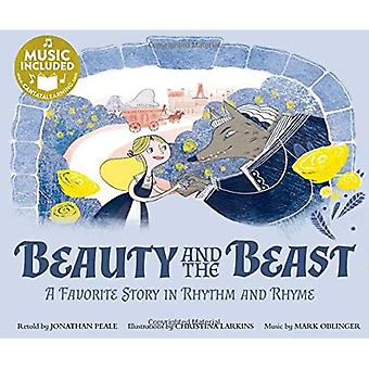 Beauty and the Beast: A Favorite Story in Rhythm and Rhyme (Fairy Tale Tunes)