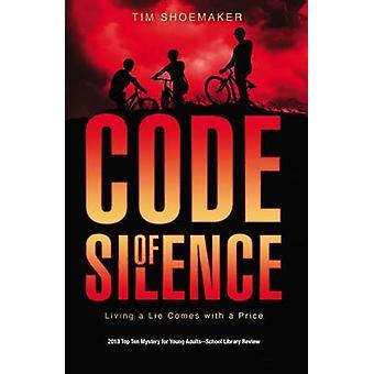 Code du Silence vivant un mensonge est livré avec un prix de cordonnier & Tim
