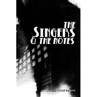 The Singers by Smith & Logan Ryan
