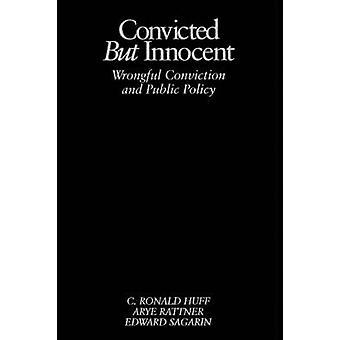 Déclaré coupable mais Innocent condamnation injustifiée et politiques publiques de Sagarin & Edward