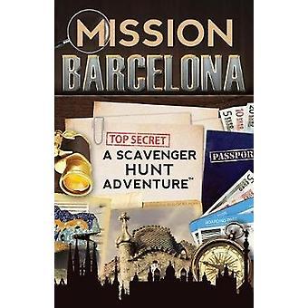 برشلونة البعثة كتاب سفر مغامرة مطاردة الكاسح للأطفال عن طريق أراغون آند كاترين