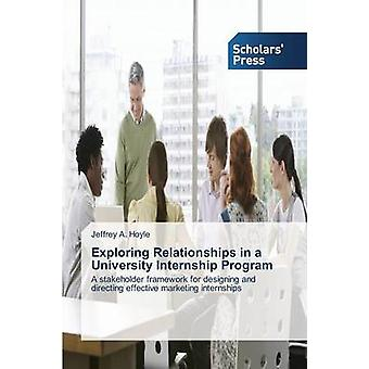 Beziehungen in einer Universität Praktikumsprogramm von Hoyle Jeffrey Erkundung ein.