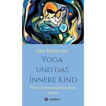 Yoga und das Innere soort door Heymann & Uwe