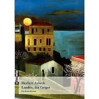Lambis der Geiger by Asbeck & Herbert