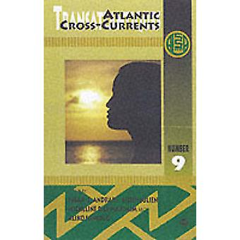 Atlantic Cross-currents - Transatlantiques by Susan Z. Andrade - 97808