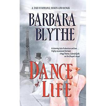 Dance of Life by Barbara Blythe - 9781611163162 Book