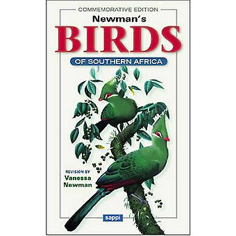 Newman's Birds of Southern Africa by Kenneth Newman - Vanessa Newman