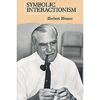 Symbolic Interactionism - Perspective and Method by Herbert Blumer - 9