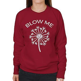 Blow Me Dandylion Women's Sweatshirt
