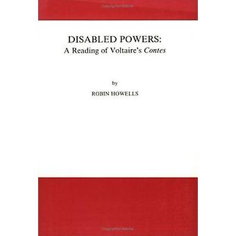 Disabled Powers - A Reading of Voltaire's Contes by Robin Howells - 97