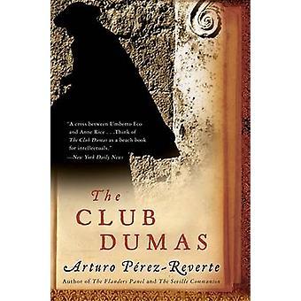 The Club Dumas by Arturo Perez-Reverte - 9780156032834 Book