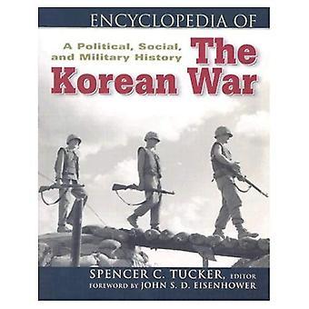 Encyklopedi av Koreakriget: en militära, politiska och sociala historia