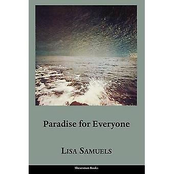 Paradise for Everyone by Samuels & Lisa