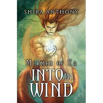 In de wind door Shira Anthony