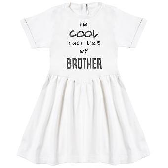 I'm Cool Just Like My Brother Baby Dress